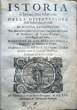 1630 DE LAS CASAS, ISTORIA O BREVISSIMA RELATIONE DELLA DISTRUTTIONE DELL'INDIE