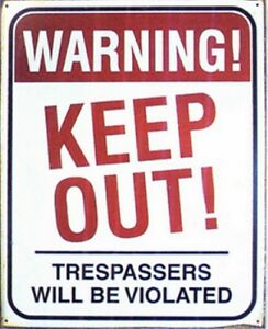 Warning Keep Out funny large metal sign 400mm x 300mm (f3d)