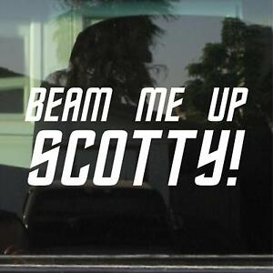 STAR TREK - BEAM ME UP SCOTTY! VINYL DECAL / STICKER