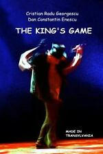 The King, the Pawn and the Queen: The King`s Game by Dan Enescu and Cristian...