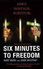 Six Minutes to Freedom by