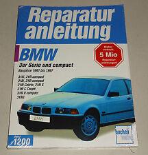 Reparaturanleitung BMW 316, 318, compact, Cabrio, Coupe - ab Baujahr 1991!