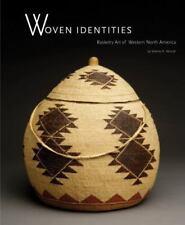 Woven Identities : Basketry Art of Western North America by Valerie K. Verzuh