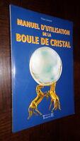 MANUEL D'UTILISATION DE LA BOULE DE CRISTAL - Charly Samson 2002