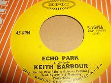 """Keith Barbour """"Echo Park/aquí estoy perdiendo"""" 7"""" Single Excelente 1969"""