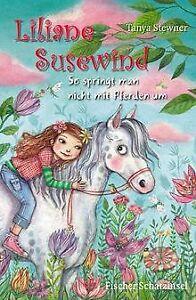 Liliane Susewind - So springt man nicht mit Pferden um v...   Buch   Zustand gut