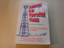 Antenna Site Operating Guide by John S. Hollar Jr Building Marketing Operating