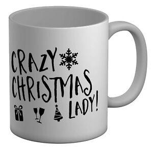 Crazy Christmas Lady White 11oz Mug Cup