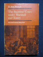 Supreme Court Under Marshall and Taney [Jan 01, 1968] Newmyer, R. Kent