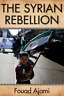 Ajami Fouad-The Syrian Rebellion (US IMPORT) BOOK NEW