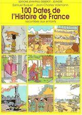 100 dates de l'histoire de France racontees aux enfants.  CV4