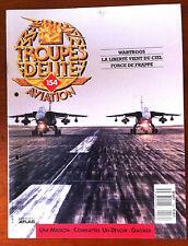 Troupes d'Elite Aviation n°154; Warthogs/ La liberté vient du ciel/ Force de Fra