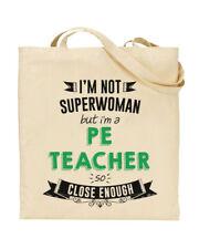 I'm Not Superwoman But I'm a PE TEACHER Tote Bag Sports Teacher Funky NE Ltd ®
