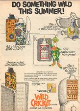 1974 vintage AD WILD CRICKET Cigarette Lighters Gilette  062716