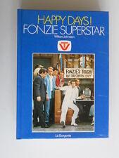 William Johnston - Happy Days! Fonzie superstar - La Sorgente - Anno 1979