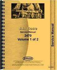 Case 2470 Tractor Service Manual (SN# 0-8762940)