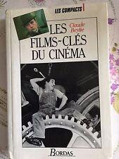 LES FILMS CLES DU CINEMA par CLAUDE BEYLIE