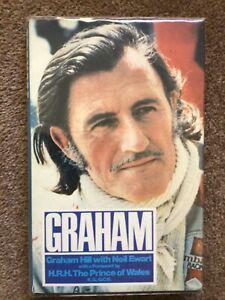 Rare GRAHAM HILL OBE  Signed Book 'GRAHAM' Hardback 1976 Publishing Review Book