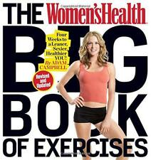 Women's Health Big Book of Exercises, The by CSCS, MS Campbell Adam Paperb