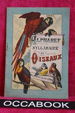 Alphabet Syllabaire des Oiseaux - Pellerin  ( Rare et Magnifique..)