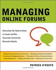 Managing Online Forums: Everything You Need to Kno
