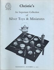 CHRISTIE'S LONDON IMPORTANT COLLECTION OF SILVER TOYS MINIATURES Catalog 1972