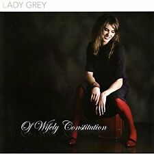 Lady Grey - of Wifely Constitution CD 2008