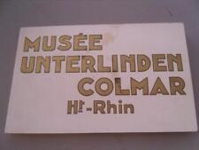 68 ANCIEN CARNET DE 20 CPA MUSEE UNTERLINDEN COLMAR HAUT RHIN (carnet complet)