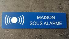 """Plaque gravée"""" MAISON SOUS ALARME """"avec adhésif ,étiquette 10 cm x 2.5 cm ,bleue"""