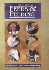 Feeds and Feeding 5th Edition