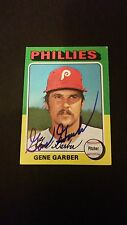 Gene Garber Phillies 1975 Topps #444 Royals Authentic Signed Autograph FB15