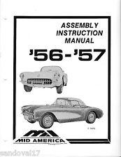 1956-1957 Corvette Assembly Instruction Manual Mid America Corvette Supplies