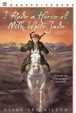 I Rode a Horse of Milk White Jade - Diane Lee Wilson - girl in Mongolia