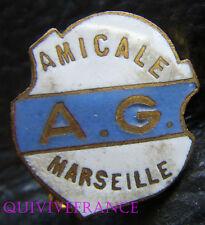 BG5348 - INSIGNE AMICALE DE L'AVANT-GARDE DE MARSEILLE - FOOTBALL