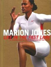 Marion Jones - Life in the Fast Lane an Autobiography - HC 1st EDITION 2004