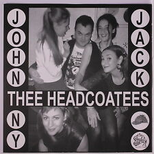 THEE HEADCOATEES / THEE HEADCOATS: Johnny Jack / Sufference Wharf 45 (UK, PS, r