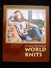 The JEAN MOSS Book of WORLD KNITS - 35 Handknits HARDCOVER SALE COPY