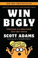 WIN BIGLY by Scott Adams 0735219737 (Paperback, 2018)