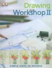 Drawing Workshop II (Simple Steps to Success)-ExLibrary