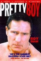 Pretty Boy, Shaw, Roy, Very Good Book