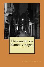 Una Noche en Blanco y Negro (2014, Paperback)