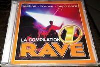 NEUF SCELLE RARE CD LA COMPILATION RAVE 1 DE 14 TITRES TECHNO TRANCE HARD CORE