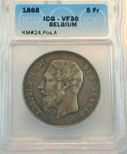 1868 Belgium 5 Francs Silver ICG VF30 Condition KM#24, Position A  (488)