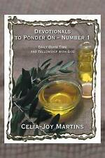 Devotionals Ponder on - Number 1: Daily Quiet Time Fellows by Martins, Celia-Joy