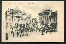 Milano : Piazza della Scala -  cartolina non viaggiata, datata a mano 1901/1902