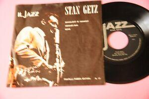 "STAN GETZ 7"" EX ITALY PRESS TOP JAZZ"