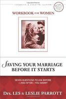 Saving Your Marriage Before It Starts Workbook for Women: Seven Questions to Ask