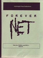 """Forever Knight Fanzine """"Forever Net 1, 3, 4"""" GEN Novel"""
