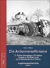 Wijers Die Ardennenoffensive 3. Fallschirmjäger Division Nordabschnitt 1944/45