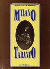 Book - Milano Taranto - Motorcycle Road Race Italy 1937 1956 - Luciani Porrozzi